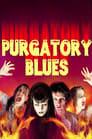 Purgatory Blues