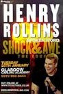 Henry Rollins: Shock and Awe