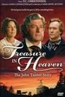 Treasure in Heaven: The John Tanner Story