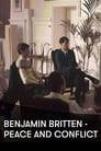 Benjamin Britten: Peace and Conflict