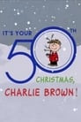 It's Your 50th Christmas Charlie Brown