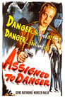 Assigned to Danger