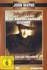John Wayne - Eine amerikanische Legende