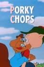 Porky Chops