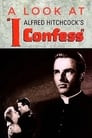 Hitchcock's Confession: A Look at I Confess
