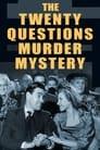 The Twenty Questions Murder Mystery