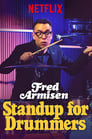 Fred Armisen: Standup for Drummers