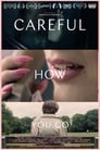 Careful How You Go