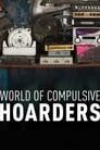 World of Compulsive Hoarders