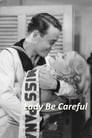 Lady Be Careful