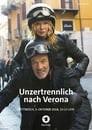 Unzertrennlich nach Verona