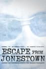 Escape From Jonestown