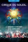 Cirque du Soleil: The 30th Anniversary Concert