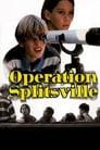 Operation Splitsville