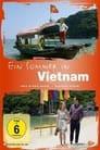 Ein Sommer in Vietnam