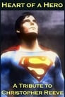 Heart of a Hero: A Tribute to Christopher Reeve