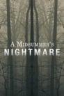 A Midsummer's Nightmare