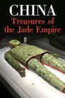 China - Treasures of the Jade Empire