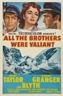 All the Brothers Were Valiant
