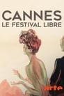 Cannes, le festival libre