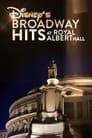 Disney's Broadway Hits at Royal Albert Hall