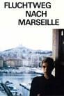 Escape Route to Marseilles