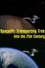 Spacelift: Transporting Trek Into the 21st Century