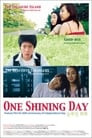 One Shining Day