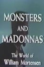 Monsters and Madonnas: The World of William Mortensen