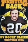 Fighting Back: The Story of Rocky Bleier
