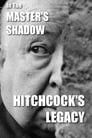 In the Master's Shadow: Hitchcock's Legacy