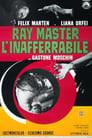 Ray Master l'inafferrabile