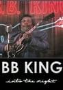 B.B. King: Into the Night