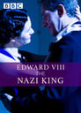 Edward VIII: The Nazi King