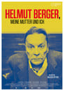 Helmut Berger, My Mother and Me