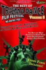 Best of Tromadance Film Festival: Volume 5