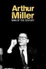 Arthur Miller: A Man of His Century