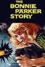 The Bonnie Parker Story