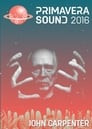 John Carpenter: Live At Primavera Sound 2016