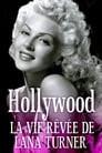 Hollywood : la vie rêvée de Lana Turner