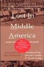 Lost in Middle America (and What Happened Next)