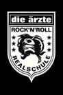 Die Ärzte: Rock'n'Roll Realschule