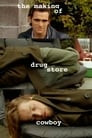 The Making of Drugstore Cowboy