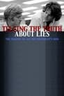 "Telling the Truth About Lies: The Making of  ""All the President's Men"""