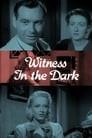 Witness in the Dark
