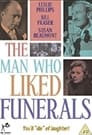 The Man Who Liked Funerals