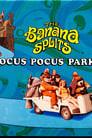 The Banana Splits in Hocus Pocus Park