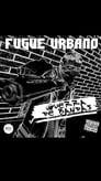 Fugue Urbano - Guerra de Bandas