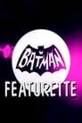 Batman Featurette