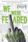 We Were Feared